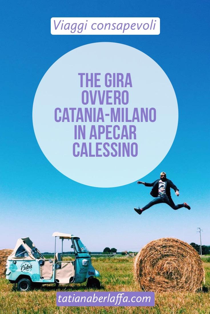 THE GIRA ovvero Catania-Milano in Apecar Calessino - tatianaberlaffa.com