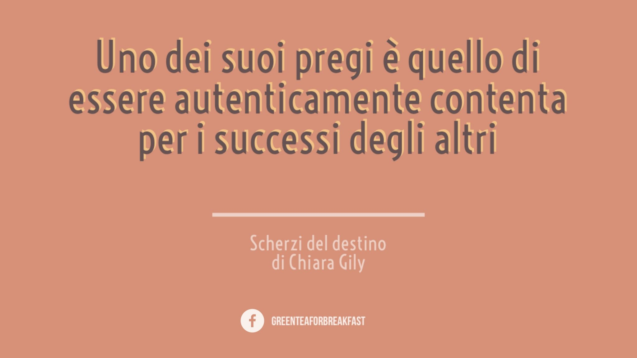 Citazione tratta da Scherzi del destino di Chiara Gily - Immagine di tatianaberlaffa.com