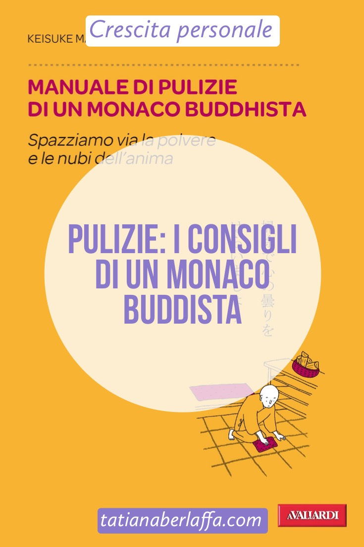 Pulizie: i consigli di un monaco buddista - tatianaberlaffa.com