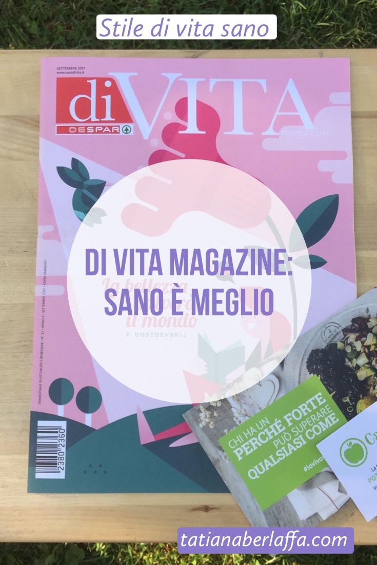 Di Vita Magazine: Sano è meglio - tatianaberlaffa.com