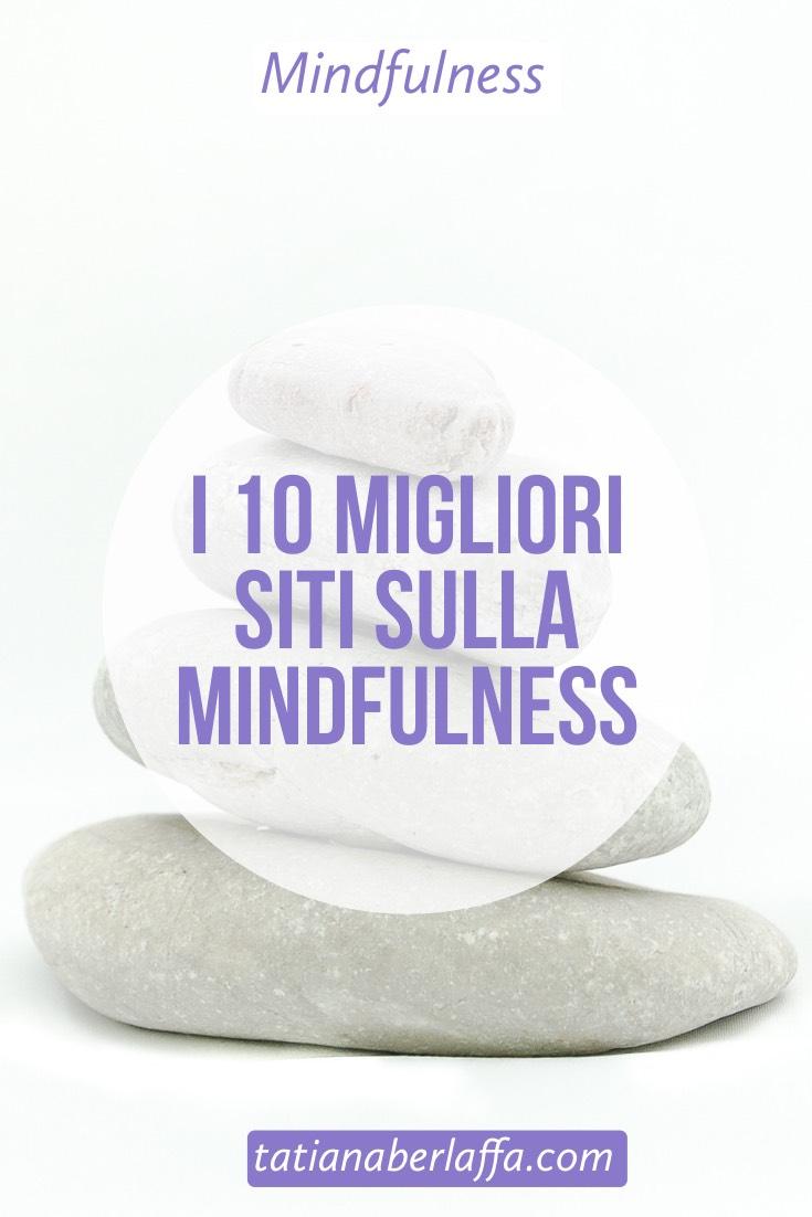 I 10 migliori siti sulla Mindfulness - tatianaberlaffa.com