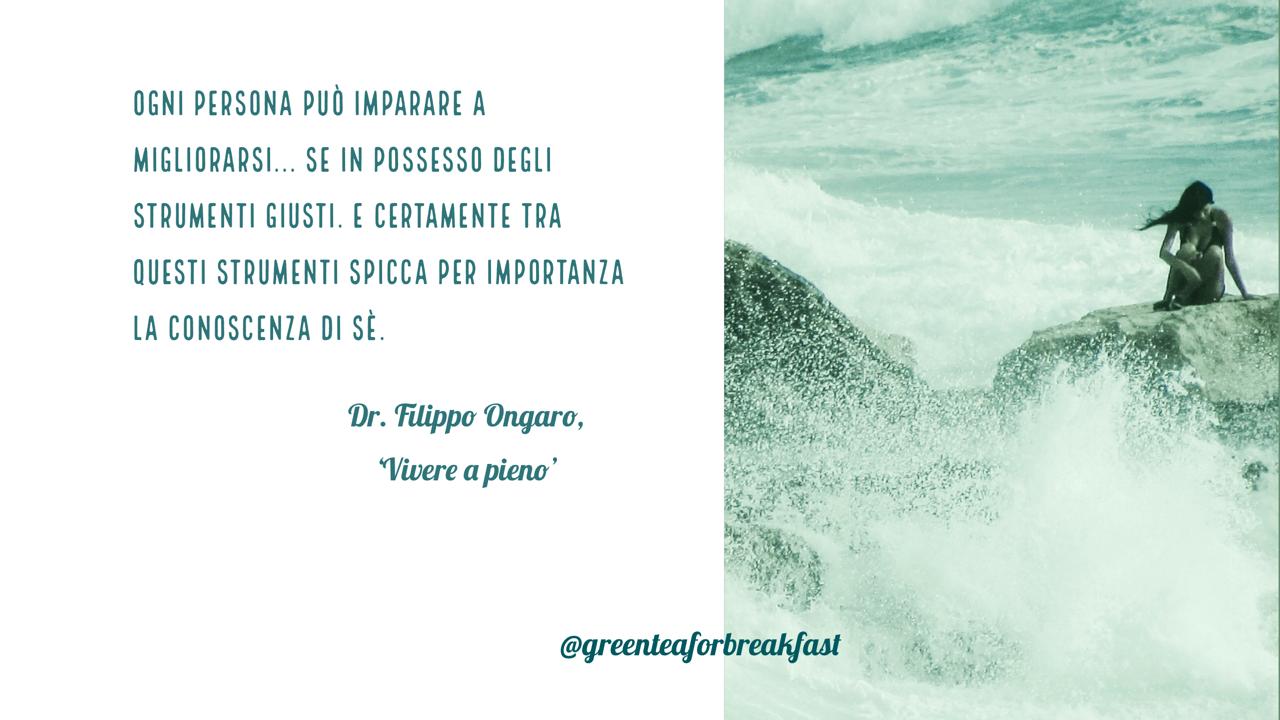 Citazione Dr. Filippo Ongaro Vivere a pieno - immagine di tatianaberlaffa.com