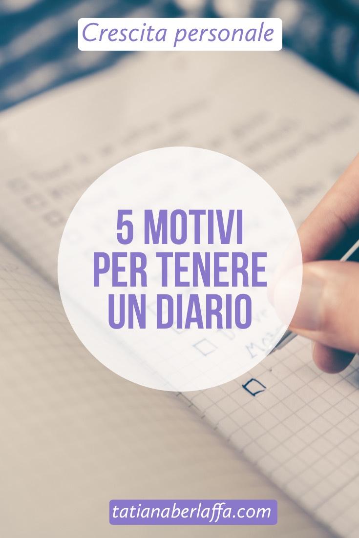 5 motivi per tenere un diario - tatianaberlaffa.com