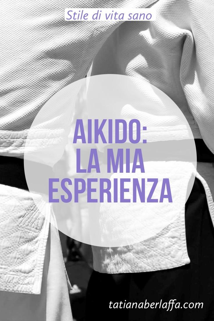 Aikido: la mia esperienza - tatianaberlaffa.com