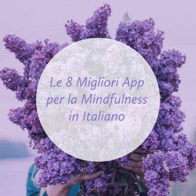 Le 8 migliori App Mindfulness