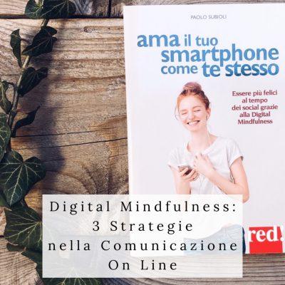 Digital Mindfulness nella Comunicazione On Line