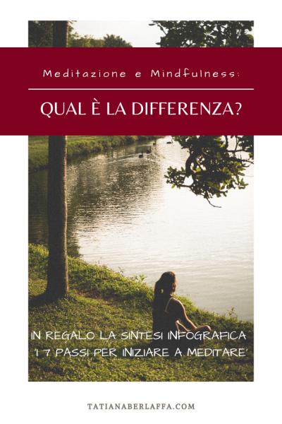 Meditazione e Mindfulness: qual è la differenza? - tatianaberlaffa.com
