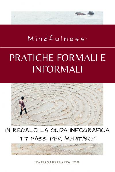 Mindfulness: pratiche formali e informali