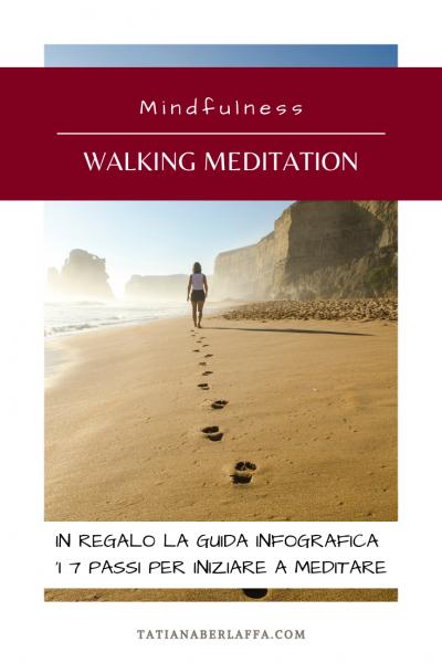 Walking Meditation: la meditazione camminata