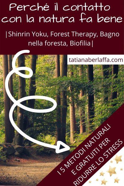 Perché-il-contatto-con-la-natura-fa-bene-5-metodi-naturali-per-ridurre-lo-stress-shinrin-yoku-forest-therapy-biofilia