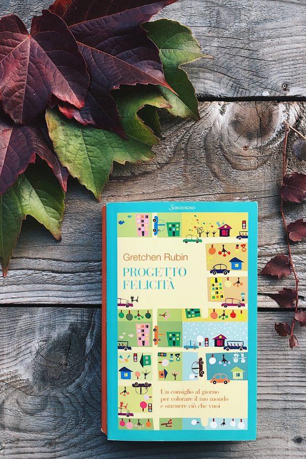 Progetto felicità di Gretchen Rubin - libro scelto nel Mindful Book Club |Club del libro di crescita personale, mindfulness, comunicazione consapevole e organizzazione