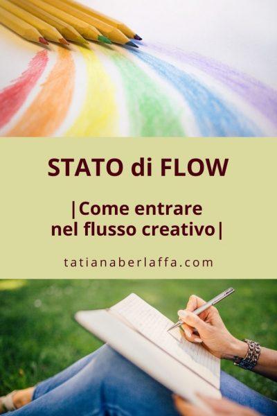 stato di flow: come entrare nel flusso creativo