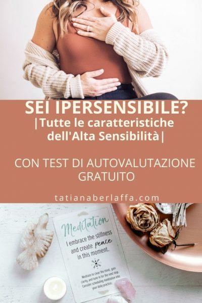 Cos'è l'ipersensibilità? Sei ipersensibile anche tu? ecco un test per te. Gli ipersensibili sono anche chiamati iperefficienti mentali.