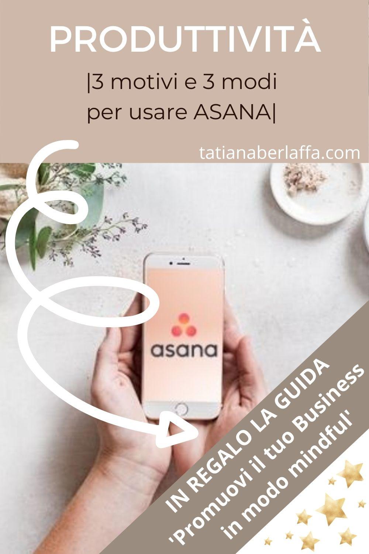 Produttività: impara a gestire i progetti con Asana App e per il web.